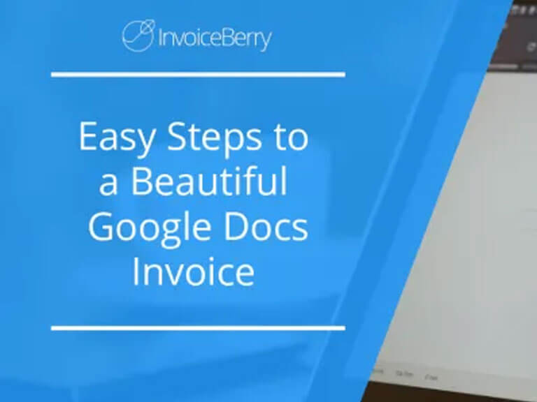 [GUIDE] 3 Easy Steps to a Beautiful Google Docs Invoice That's Always Available